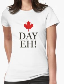 Canada Day Eh!  Womens Fitted T-Shirt