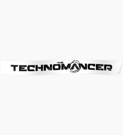 The Technomancer - Logo Poster