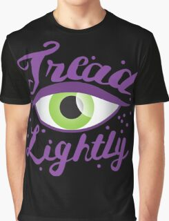Tread Lightly with green Belladonna eye Graphic T-Shirt