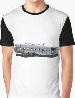 #I'llShowYou Graphic T-Shirt