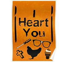 I Heart You - OITNB Poster