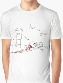 Life is great Graphic T-Shirt