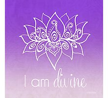I AM Divine Photographic Print
