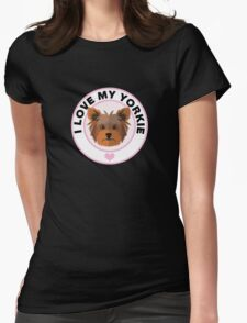 Love My Yorkshire Terrier Womens Fitted T-Shirt