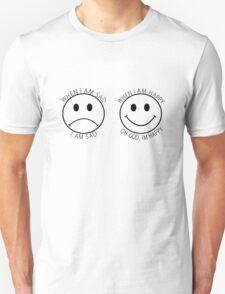 The Front Bottoms Shirt - When I am sad I am sad, when I am happy, oh God I'm happy Unisex T-Shirt