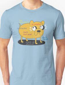 SO ADVINCHURE....MUCH FREND...WOW!! Unisex T-Shirt
