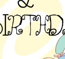 """Today is My Unbirthday"" Sticker"