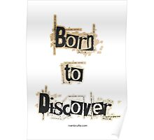 Born to Discover Poster