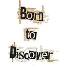 Born to Discover by Ivan Bruffa