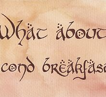 What About Second Breakfast? by Jade Jones