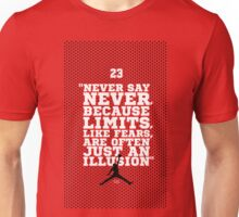 """Never Say Never, Because Limits, Like Fears, Are Often Just An Illusion."" – Sports Inspirational Quotes Unisex T-Shirt"