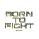Born to Fight by Ivan Bruffa