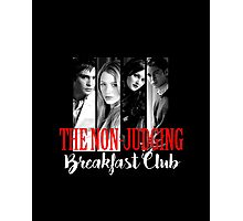 The Non-Judging Breakfast Club Photographic Print