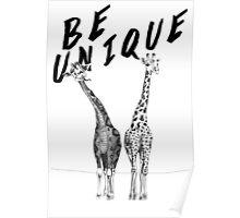 Be Unique, Giraffes Poster