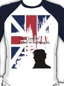 I MISSED LONDON T-Shirt