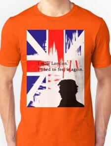 I MISSED LONDON Unisex T-Shirt