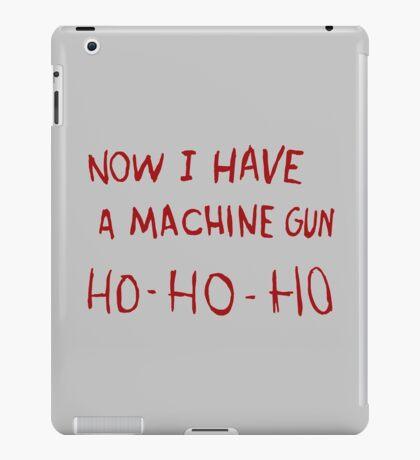DIE HARD - NOW I HAVE A MACHINE GUN iPad Case/Skin
