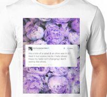 I DON'T WANNA LIKE OLIVES Unisex T-Shirt