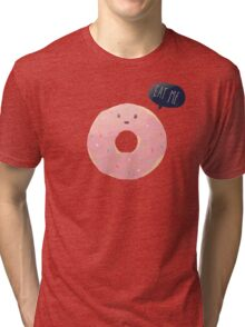 Eat Me Tri-blend T-Shirt