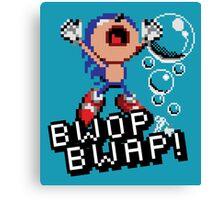 Bwop Bwap! Canvas Print