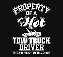 Truck - Property Of A Tow Truck Driver Unisex T-Shirt