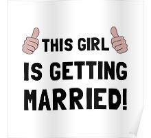 Girl Getting Married Poster
