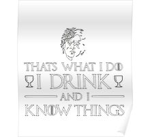Slogan t-shirt, That's what i do Poster