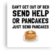 Send Pancakes Canvas Print