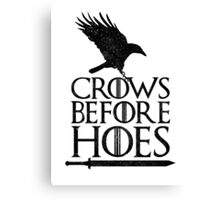 Game of Thrones - Crows Before H*es Canvas Print