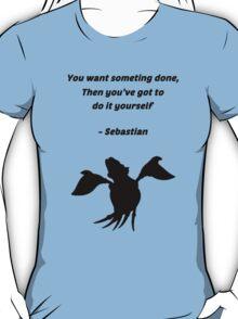Sebastian Quote T-Shirt