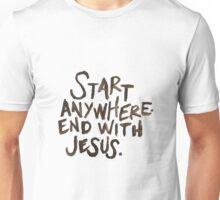 start anywhere Unisex T-Shirt