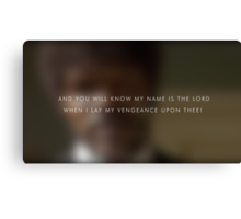 My name is the lord Canvas Print