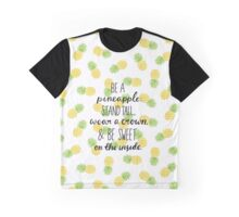 PINEAPPLE QUOTE Graphic T-Shirt