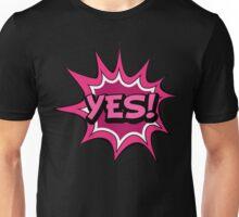 T-shirt Yes Unisex T-Shirt