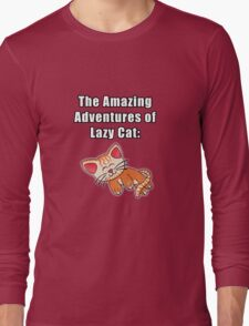 The Amazing Adventures of Lazy Cat Long Sleeve T-Shirt