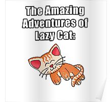The Amazing Adventures of Lazy Cat Poster