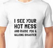 Hot Mess Walking Disaster Unisex T-Shirt