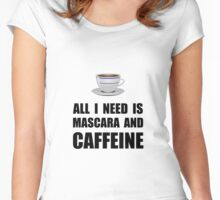 Mascara And Caffeine Women's Fitted Scoop T-Shirt