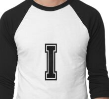 "Letter ""I""  - Varsity / Collegiate Font - Black Print Men's Baseball ¾ T-Shirt"
