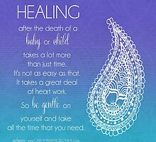 Healing From The Death Of A Baby Or Child by CarlyMarie