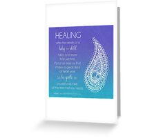 Healing From The Death Of A Baby Or Child Greeting Card