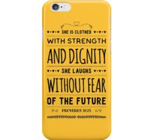Proverbs 31:25 iPhone Case/Skin
