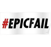 Epic Fail Poster