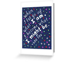 When I Let Go Of What I Am, Lao Tzu Quote, Lettering, Flower And Leaf Doodle, Inspirational Greeting Card