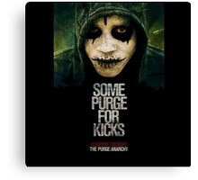 Some Purge For Kicks Canvas Print