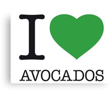 I ♥ AVOCADOS Canvas Print