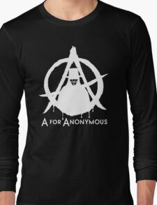 A For Anonymous Long Sleeve T-Shirt