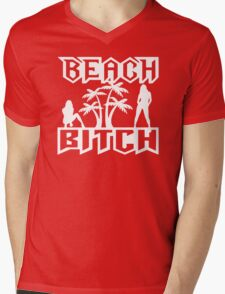Beach Bitch Mens V-Neck T-Shirt