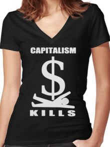 Capitalism Kills Women's Fitted V-Neck T-Shirt
