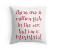 I'm a Mermaid in Pink Throw Pillow